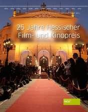 25 Jahre Hessischer Film- und Kinopreis