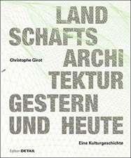 Landschaftsarchitektur Gestern Und Heute