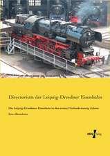 Die Leipzig-Dresdener Eisenbahn in den ersten Fünfundzwanzig Jahren ihres Bestehens