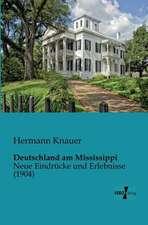 Deutschland am Mississippi