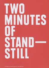 Two Minutes of Standstill – A Collective Performance by Yael Bartana
