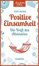 Positive Einsamkeit