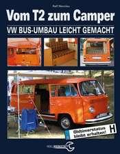 Schrauberhandbuch: Vom T2 zum Camper