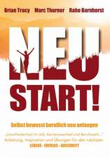 Neustart! Selbstbewusst beruflich neu anfangen