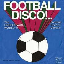 Football Disco!