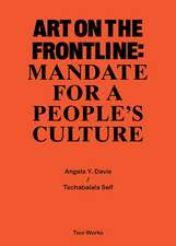 ART ON THE FRONTLINE MANDATE FOR A PEO