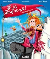 Jule Rapunzel: Kindermusical mit CD