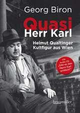 Quasi Herr Karl