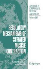 Regulatory Mechanisms of Striated Muscle Contraction