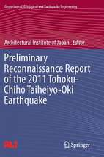 Preliminary Reconnaissance Report of the 2011 Tohoku-Chiho Taiheiyo-Oki Earthquake