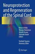 Neuroprotection and Regeneration of the Spinal Cord