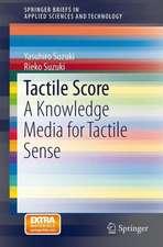 Tactile Score: A Knowledge Media for Tactile Sense