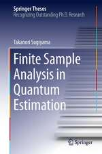 Finite Sample Analysis in Quantum Estimation