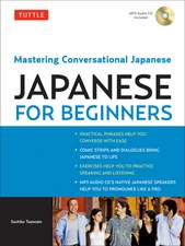 Tuttle Japanese for Beginners: Mastering Conversational Japanese (MP3 Audio CD Included)