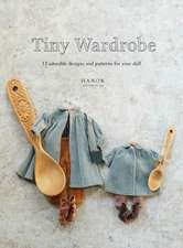 Tiny Wardrobe: 12 Adorable Designs and Patterns for Your Doll