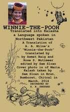Winnie-The-Pooh Translated Into Kalasha a Translation of A. A. Milne's Winnie-The-Pooh