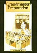 Grandmaster Preparation