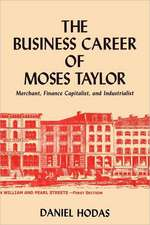The Business Career of Moses Taylor