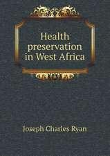 Health preservation in West Africa
