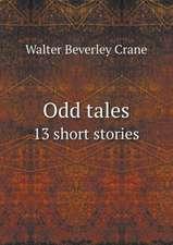 Odd tales 13 short stories