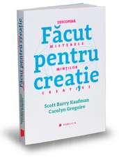 Făcut pentru creaţie: Descoperă misterele minţilor creative