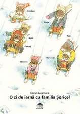 O zi de iarnă cu familia Șoricel
