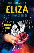 Eliza și monștrii ei