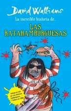 La Increible Historia de...las Ratahamburguesas = The Amazing Story of ... the Rat Burgers
