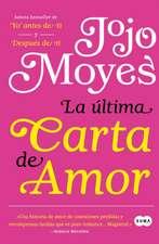 La Última Carta de Amor / The Last Letter from Your Lover