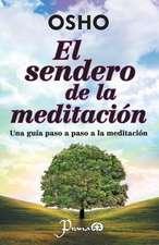 El Sendero de La Meditacion