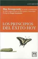 Los Principios del Exito Hoy = The Principle of Success Today