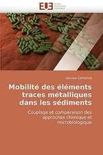 Mobilité des éléments traces métalliques dans les sédiments