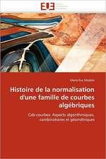 Histoire de la normalisation d'une famille de courbes algébriques