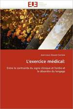 L'Exercice Medical:  Qualite Et Perspectives