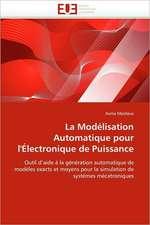 La Modélisation Automatique pour l'Électronique de Puissance