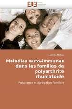 Maladies Auto-Immunes Dans Les Familles de Polyarthrite Rhumatoide:  Integration Et/Ou Assimilation?