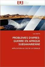 Problemes D''Apres-Guerre En Afrique Subsaharienne