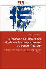Le Passage A L''Euro Et Ses Effets Sur Le Comportement Du Consommateur:  Evaluation de La Dosimetrie Des Extremites