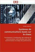 Systèmes de communications basés sur le chaos