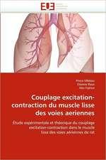 Couplage excitation-contraction du muscle lisse des voies aeriennes