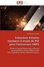 Extraction D'Etoiles Standard Et Etude de Psf Pour L'Instrument Snifs:  Langue Gur Du Togo Et Du Ghana
