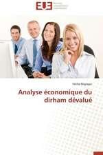 Analyse Economique Du Dirham Devalue:  Etudes Invivo, Invitro Et Moleculaire