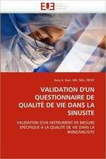 Validation D'Un Questionnaire de Qualite de Vie Dans La Sinusite:  Etudes Invivo, Invitro Et Moleculaire