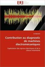 Contribution Au Diagnostic de Machines Electromecaniques:  Aspects Psychiatriques, Medico-Psychologiques, Sociologiques