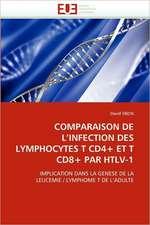 Comparaison de L Infection Des Lymphocytes T Cd4+ Et T Cd8+ Par Htlv-1