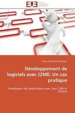 Developpement de Logiciels Avec J2me:  Un Cas Pratique