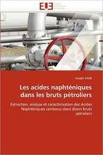 Les acides naphténiques dans les bruts pétroliers