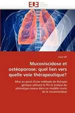 Mucoviscidose Et Osteoporose:  Quel Lien Vers Quelle Voie Therapeutique?