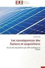 Les Consequences Des Fusions Et Acquisitions:  Realite Ou Perspective?