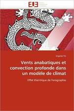 Vents anabatiques et convection profonde dans un modèle de climat